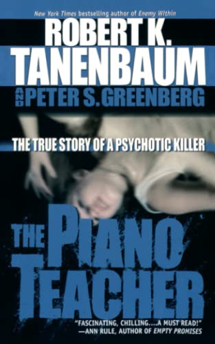 9781501119255: The Piano Teacher: The True Story of a Psychotic Killer
