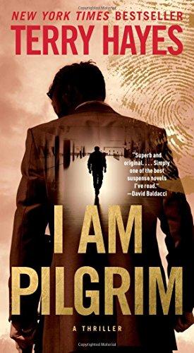 9781501119453: I Am Pilgrim: A Thriller