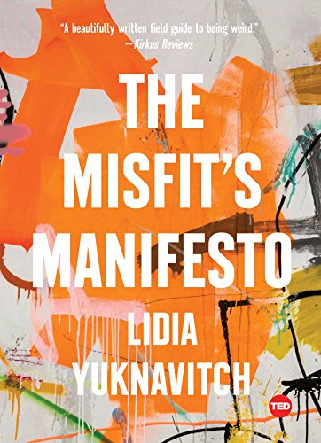 The Misfit's Manifesto (Signed First Edition): Lidia Yuknavitch