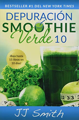 9781501120169: Depuración Smoothie Verde 10 (10-Day Green Smoothie Cleanse Spanish Edition) (Atria Espanol)