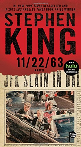 11/22/63: A Novel: Stephen King