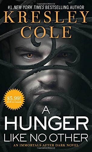 9781501120619: A Hunger Like No Other (Immortals After Dark)