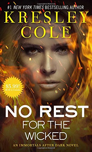 9781501120626: No Rest for the Wicked (Immortals After Dark)