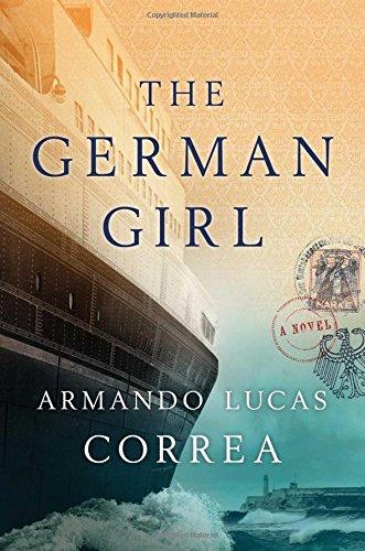 The German Girl (Hardcover): Correa, Armando Lucas/