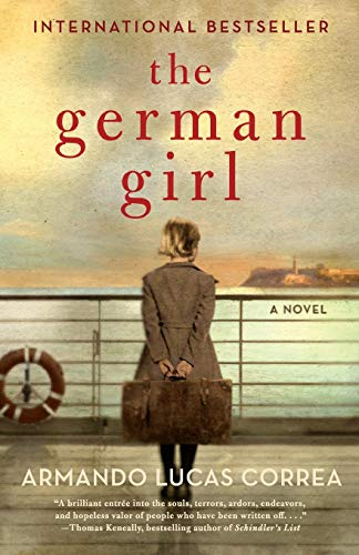 The German Girl: Armando Lucas Correa;