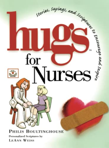 9781501121883: Hugs for Nurses: Stories, Sayings, and Scriptures to Encourage and Inspire (Hugs Series)