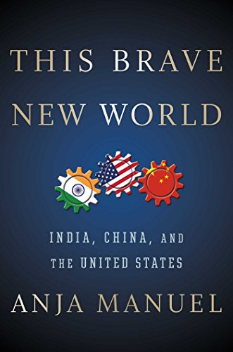9781501121975: This Brave New World: India, China, and the United States