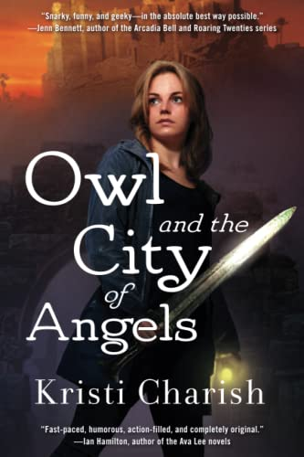 Owl and the City of Angels (The: Charish, Kristi