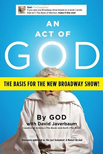 9781501122170: An Act of God: Previously Published as The Last Testament: A Memoir by God