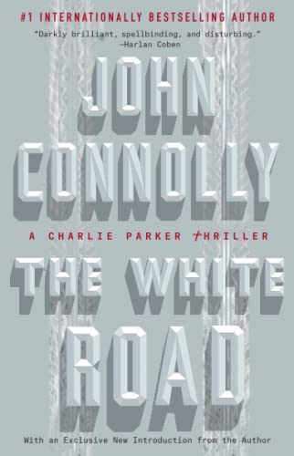 9781501122651: The White Road: A Charlie Parker Thriller