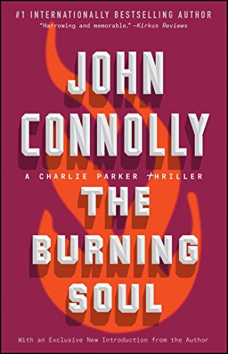 9781501122682: The Burning Soul: A Charlie Parker Thriller