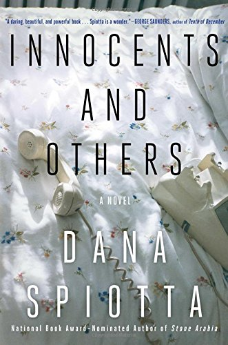 Innocents and Others (Signed FIrst Edition): Dana Spiotta
