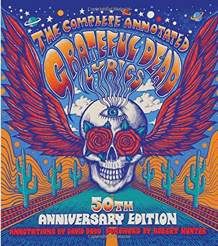 9781501123320: The Complete Annotated Grateful Dead Lyrics