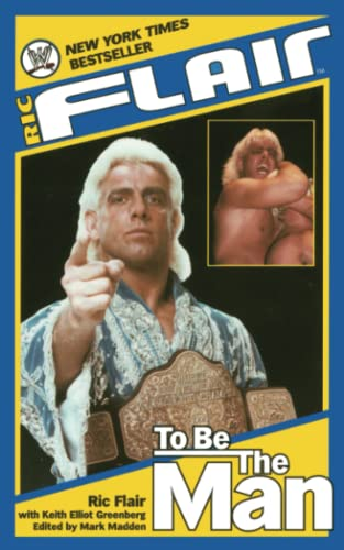 9781501123757: Ric Flair: To Be the Man (WWE)