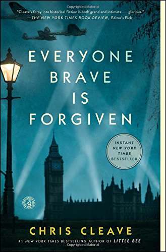 Everyone Brave is Forgiven: Chris Cleave