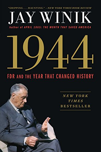 9781501125362: 1944: FDR and the Year That Changed History