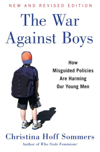 9781501125423: The War Against Boys: How Misguided Policies are Harming Our Young Men