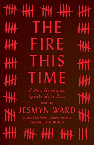 9781501126345: The Fire This Time: A New Generation Speaks about Race