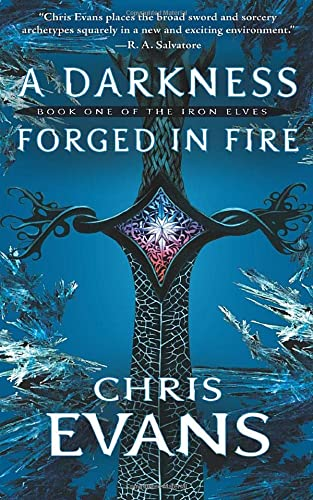 9781501127403: A Darkness Forged in Fire: Book One of the Iron Elves