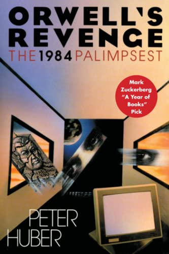 9781501127700: Orwell's Revenge: The 1984 Palimpsest