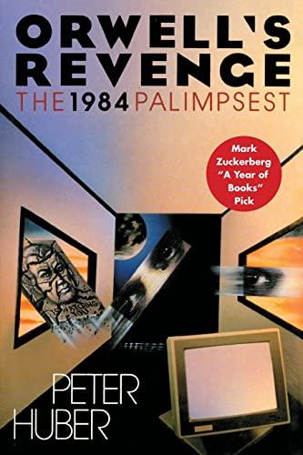 9781501127700: Orwell's Revenge: The 1984 Palimpsest