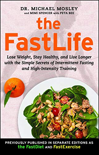 9781501127984: The FastLife: Lose Weight, Stay Healthy, and Live Longer with the Simple Secrets of Intermittent Fasting and High-Intensity Training