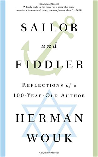 9781501128554: Sailor and Fiddler: Reflections of a 100-Year-Old Author
