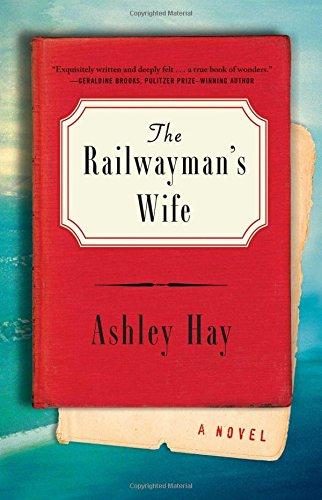 9781501128660: The Railwayman's Wife: A Novel