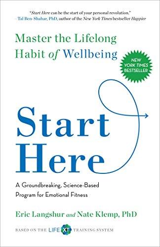 9781501129087: Start Here: Master the Lifelong Habit of Wellbeing
