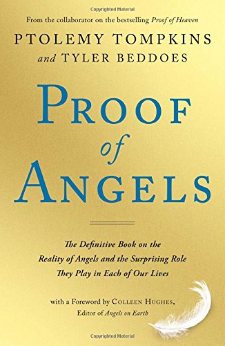 9781501129186: Proof of Angels: The Definitive Book on the Reality of Angels and the Surprising Role They Play in Each of Our Lives