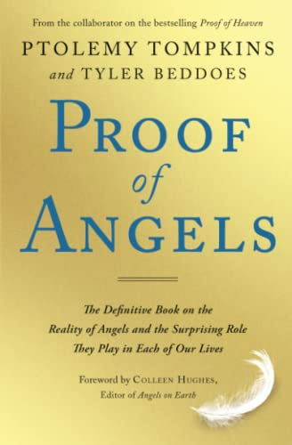 9781501129223: Proof of Angels: The Definitive Book on the Reality of Angels and the Surprising Role They Play in Each of Our Lives
