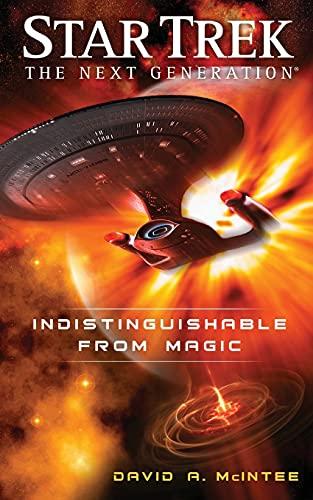 Indistinguishable from Magic (Star Trek: The Next Generation): David A. McIntee