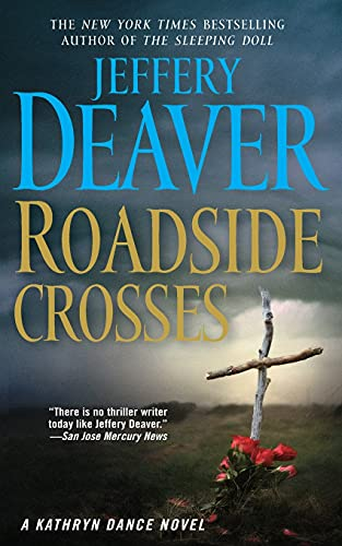 9781501130304: Roadside Crosses: A Kathryn Dance Novel