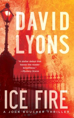 Ice Fire: A Thriller (Jock Boucher): Lyons, David