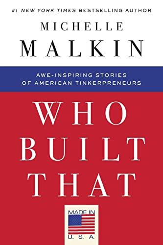 9781501130830: Who Built That: Awe-Inspiring Stories of American Tinkerpreneurs