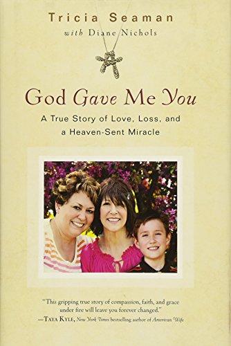 God Gave Me You: Tricia Seaman