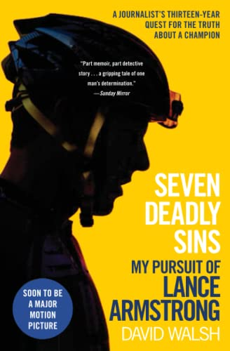 9781501133190: Seven Deadly Sins: My Pursuit of Lance Armstrong