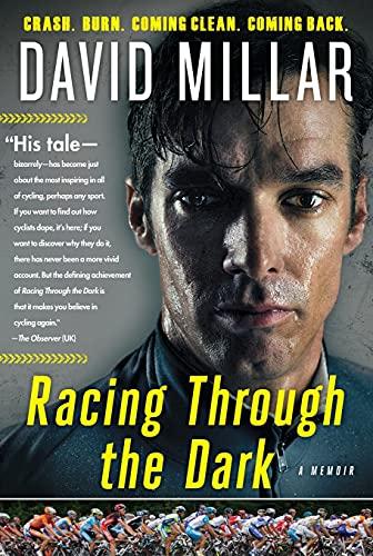 9781501133657: Racing Through the Dark: Crash. Burn. Coming Clean. Coming Back.