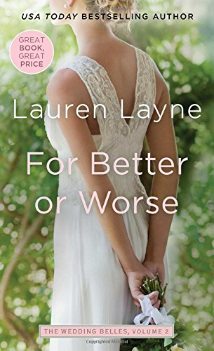 For Better or Worse (Wedding Belles): Layne, Lauren