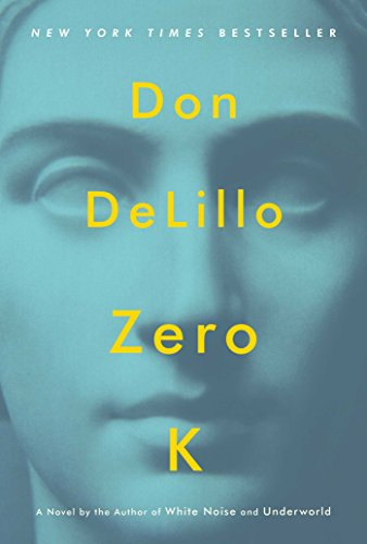Zero K: Don DeLillo