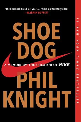 68964cef54a Shoe Dog: A Memoir by the Creator: Knight, Phil