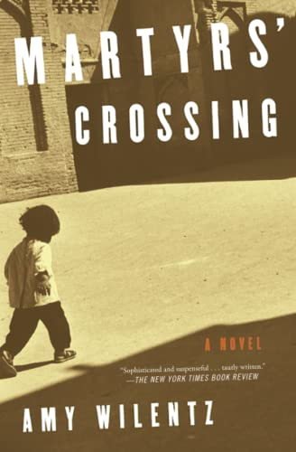 9781501136849: Martyrs' Crossing: A Novel