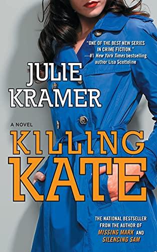 9781501137686: Killing Kate: A Novel