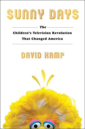9781501137808: Sunny Days: The Children's Television Revolution That Changed America