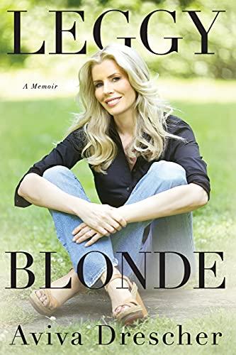 9781501139741: Leggy Blonde: A Memoir