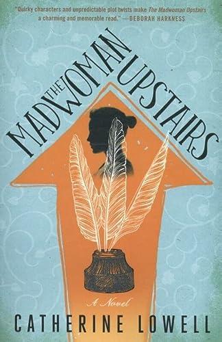 9781501140556: The Madwomen Upstairs