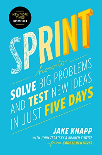 9781501140808: Sprint: How to Solve Big Problems and Test New Ideas in Just 5 Days
