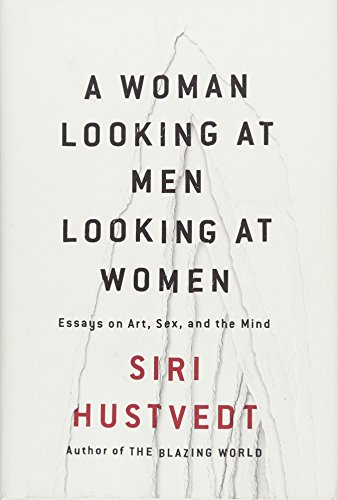 A Woman Looking at Men Looking at Women Format: Hardcover