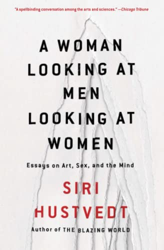 A Woman Looking at Men Looking at Women Format: Paperback