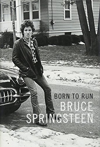 Born to Run: Bruce Springsteen